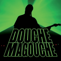 Douche Magouche | My Name Is Douche