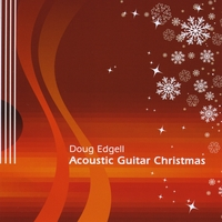 Doug Edgell | Acoustic Guitar Christmas