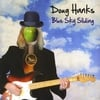 Doug Hanks: Blue Sky Sliding