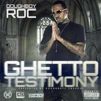 Doughboy Roc | Ghetto Testimony