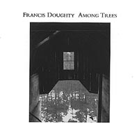 Francis Doughty | Among Trees