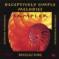 Douglas King | Sampler - Deceptively Simple Melodies, Volume 1