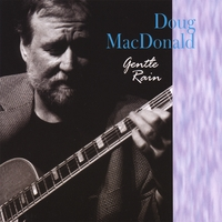 Doug MacDonald | Gentle Rain