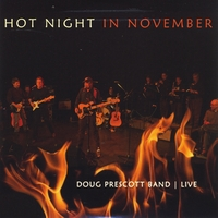 Doug Prescott Band | Hot Night in November