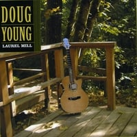 Doug Young | Laurel Mill