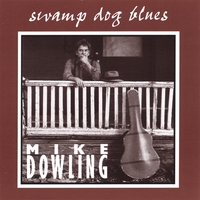 Mike Dowling | Swamp Dog Blues