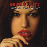 Down & Dirty | Taste of Rock & Roll