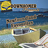 Various Artists | Downhome Newfoundland Favourites, Vol. 3