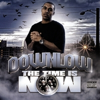 Downlow | The Time Is Now