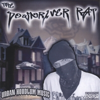The Downriver Rat | Urban Hoodlum Music
