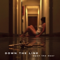 Down the Line | Open the Door