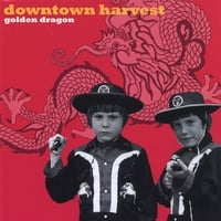 Downtown Harvest | Golden Dragon