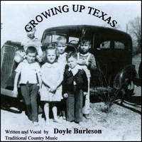 Doyle Burleson | Growing up Texas