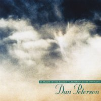 Dan Peterson | A Prayer for the Innocent