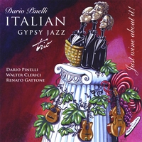 Dario Pinelli Italian Gypsy Jazz Trio | Just Wine About It!