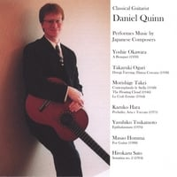Daniel Quinn | Classical Guitarist Daniel Quinn Performs Music by Japanese Composers