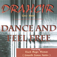 DRAHCIR | Dance and Feel Free