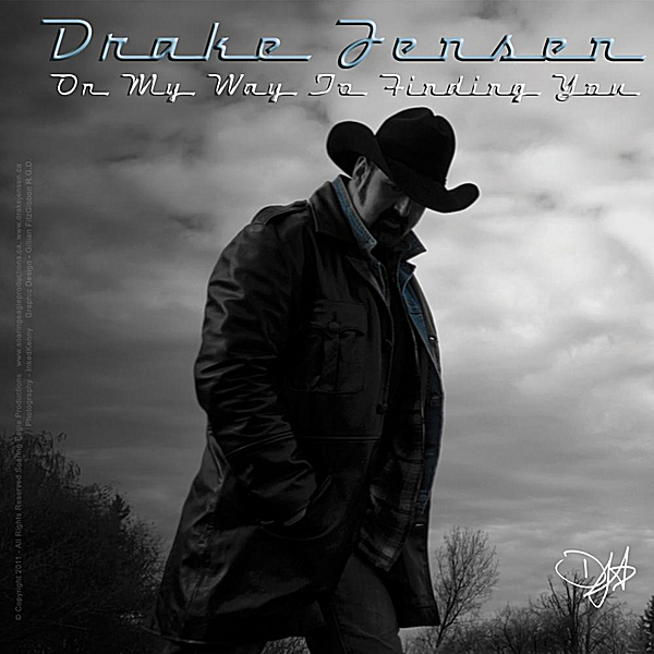 Drake Jensen | On My Way To Finding You | CD Baby Music Store  Drake Jensen | ...