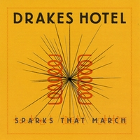 Drakes Hotel | Sparks That March