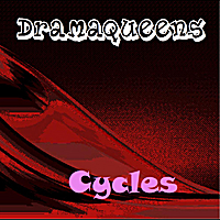 Dramaqueens | Cycles