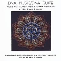 Dr. David Deamer & Riley McLaughlin | DNA Music / DNA Suite