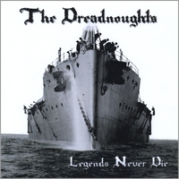 The Dreadnoughts | Legends Never Die