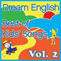Dream English | Best of Kids' Songs, Vol. 2
