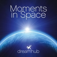 Dreamhub | Moments in Space