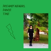 Dreamofasiagirl | Dreamofasiagirl Dance Time