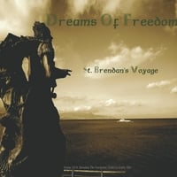 Dreams of Freedom | St. Brendans Voyage