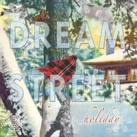 Dream Street | Dream Street Holiday