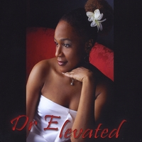 Dr. E | Elevated