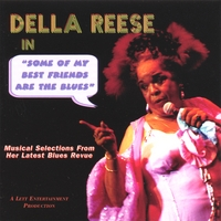 Della Reese | Some Of My Best Friends Are The Blues
