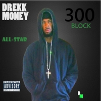 Drekk Money | All Star
