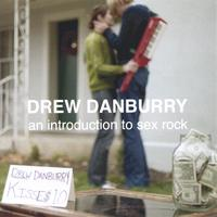 Drew Danburry | An introduction to sex rock