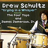 Drew Schultz | Crying in a Whisper