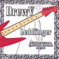 DrewV | Leddfinger - Instrumental Electric Guitar Music
