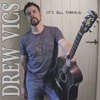 Drew Vics | It's All Timing