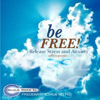Dr. Friedemann Schaub | Be Free: Release Stress and Anxiety