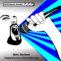 Drill Music Studio | Male Baritone: Singing Exercises & Voice Warm Ups