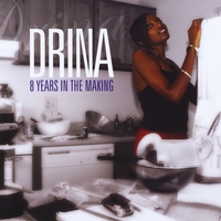 Drina | 8 Years In the Making