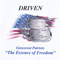 Driven | Grassroot Patriots The Essence of Freedom