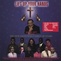 Dr. Lee Fatt & New Frontiers | Lift Up Your Hands