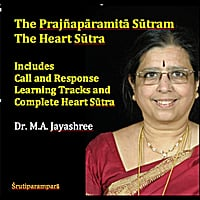 Dr. M. A. Jayashree | The Heart Sutram: the Prajnaparamita Sutram
