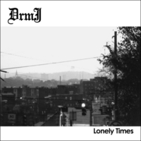 Drmj | Lonely Times