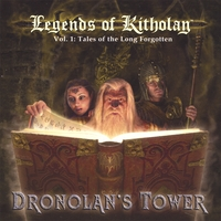 Dronolan's Tower | Legends of Kitholan Vol. 1