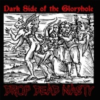 Drop Dead Nasty | Dark Side of the Gloryhole
