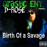 D-Rose | Birth of a Savage