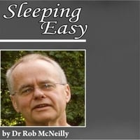 Dr Rob McNeilly | Sleeping Easy