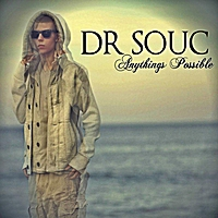 Dr Souc | Anythings Possible